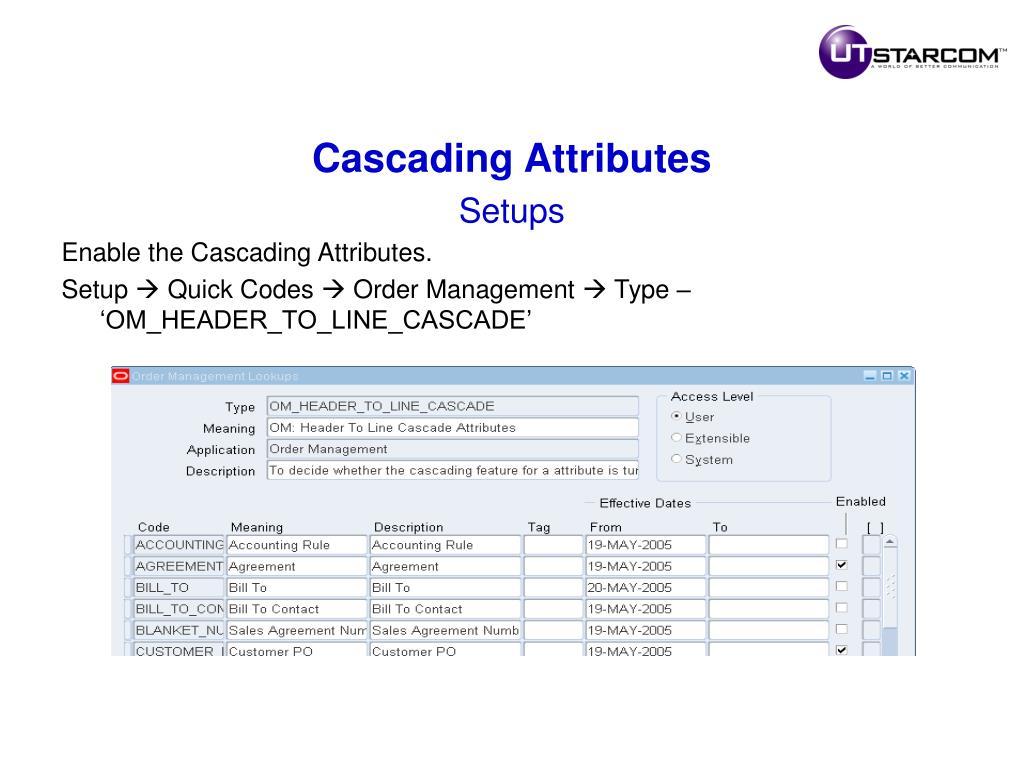 Cascading Attributes