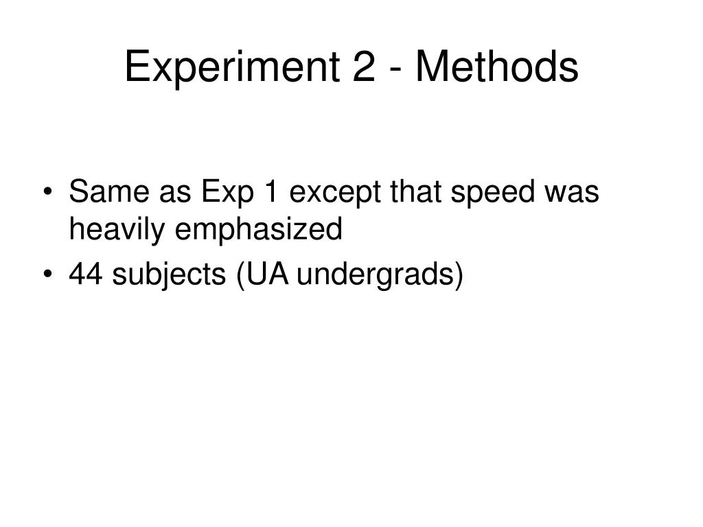 Experiment 2 - Methods
