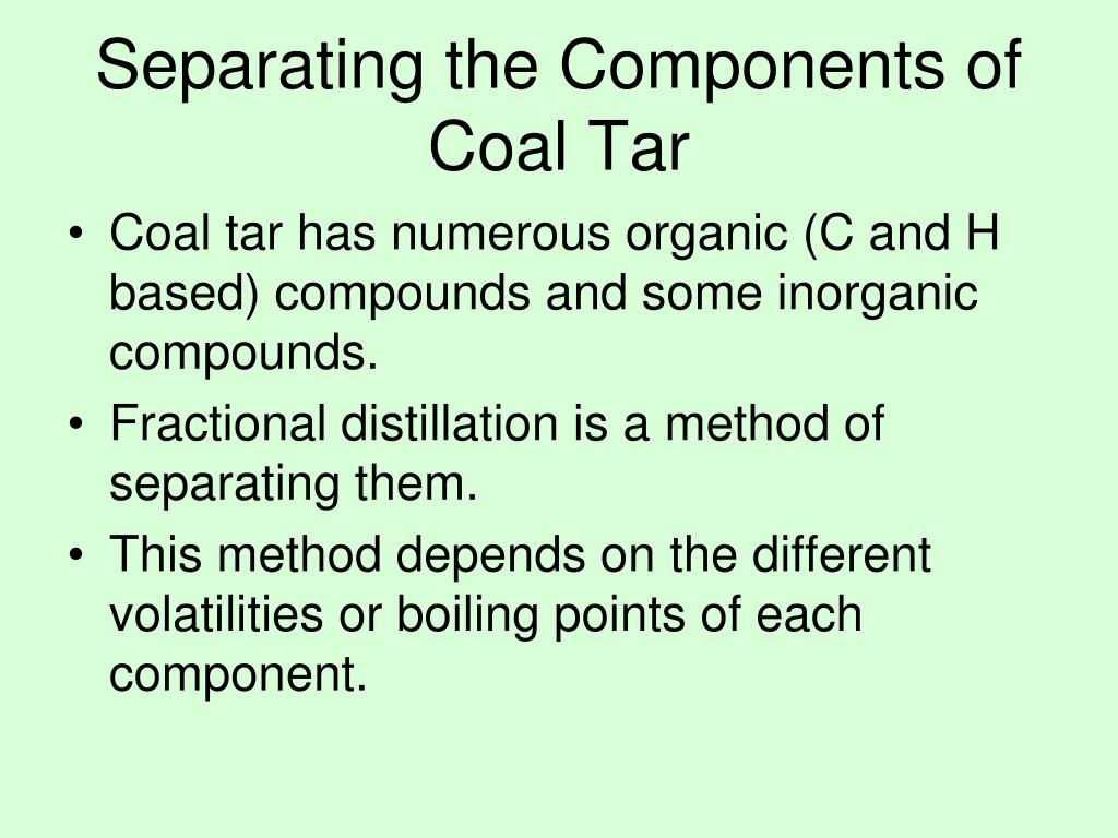 Separating the Components of  Coal Tar