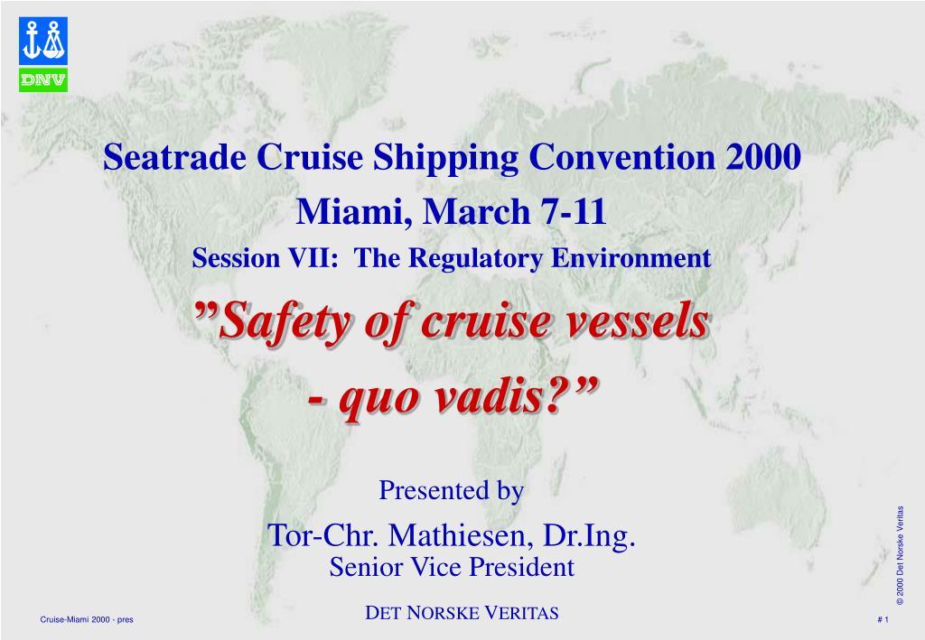 Seatrade Cruise Shipping Convention 2000