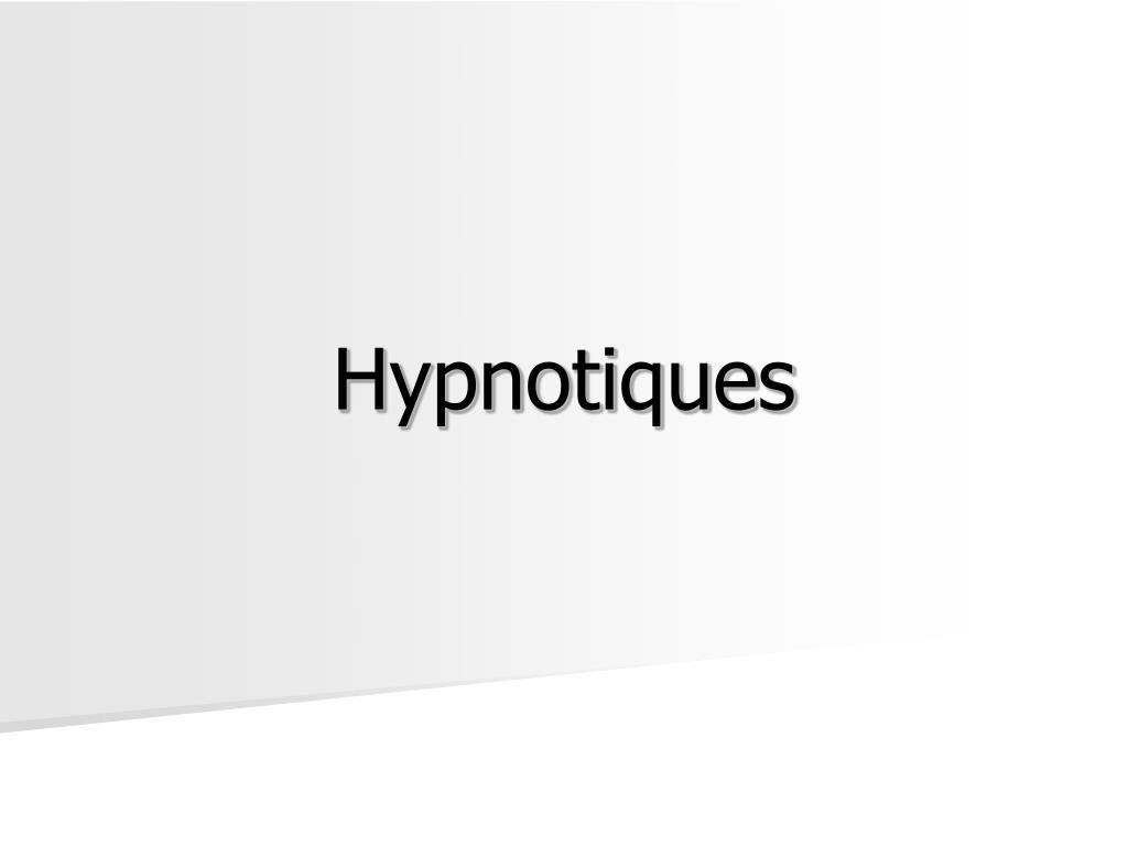 Hypnotiques