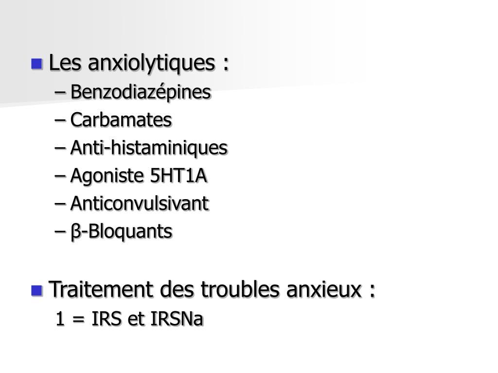 Les anxiolytiques :