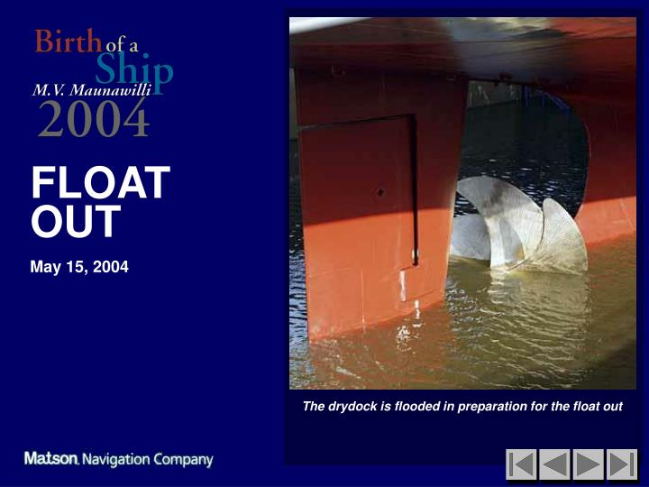 The drydock is flooded in preparation for the float out