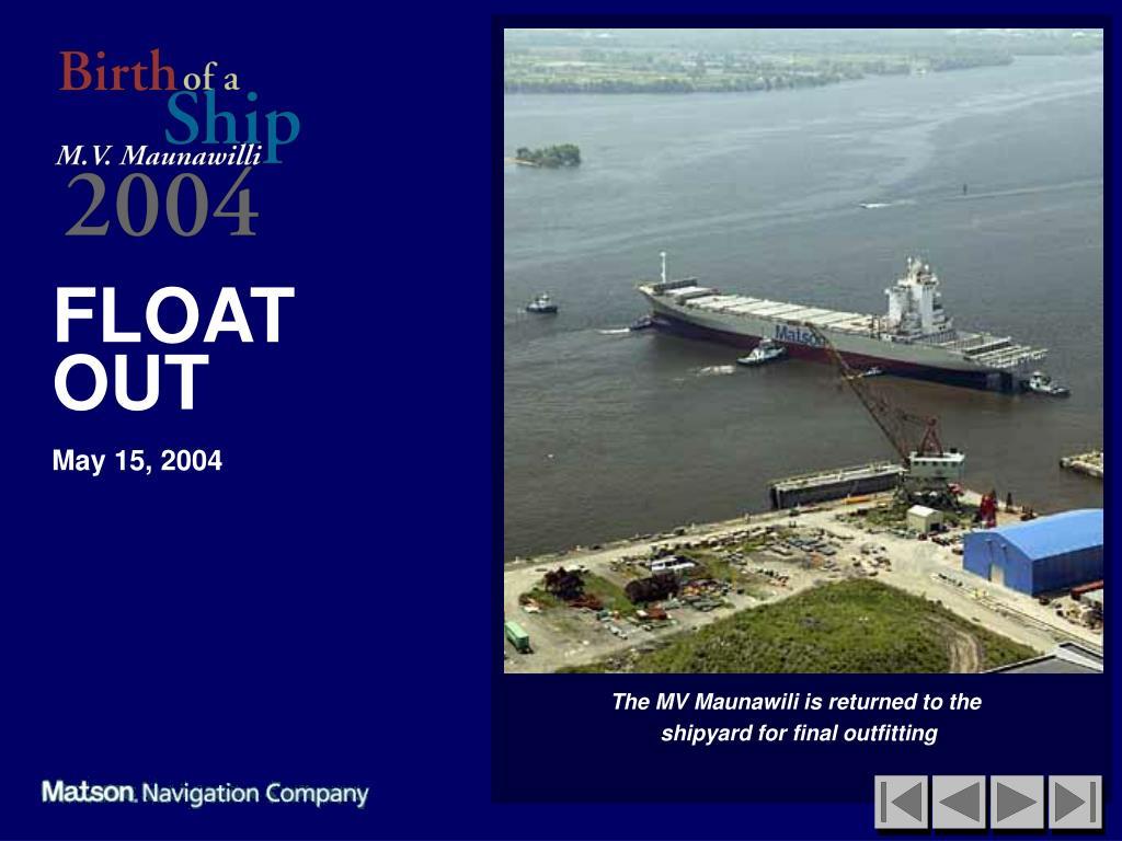 The MV Maunawili is returned to the