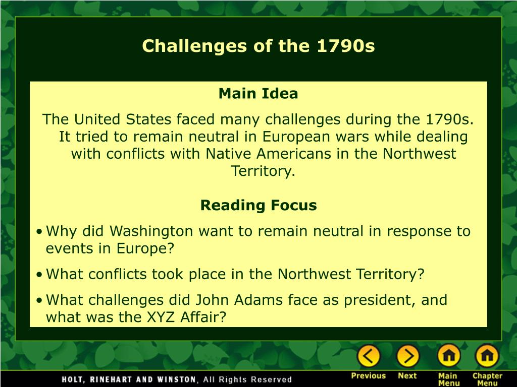 Challenges of the 1790s