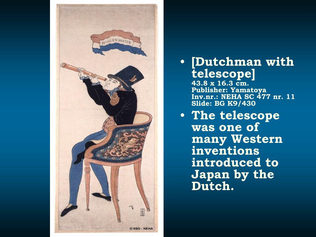 [Dutchman with telescope]