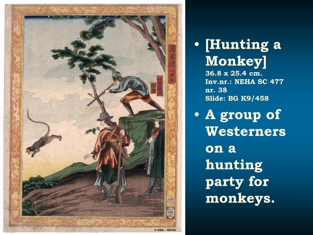 [Hunting a Monkey]