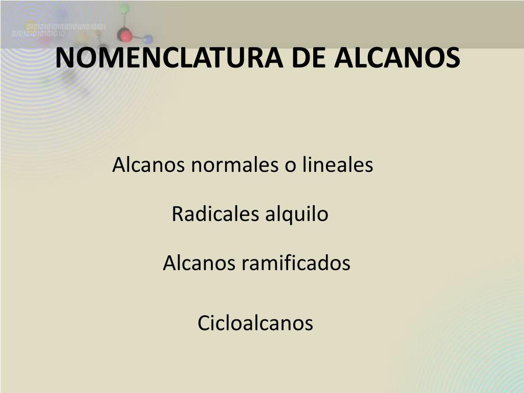 NOMENCLATURA DE ALCANOS