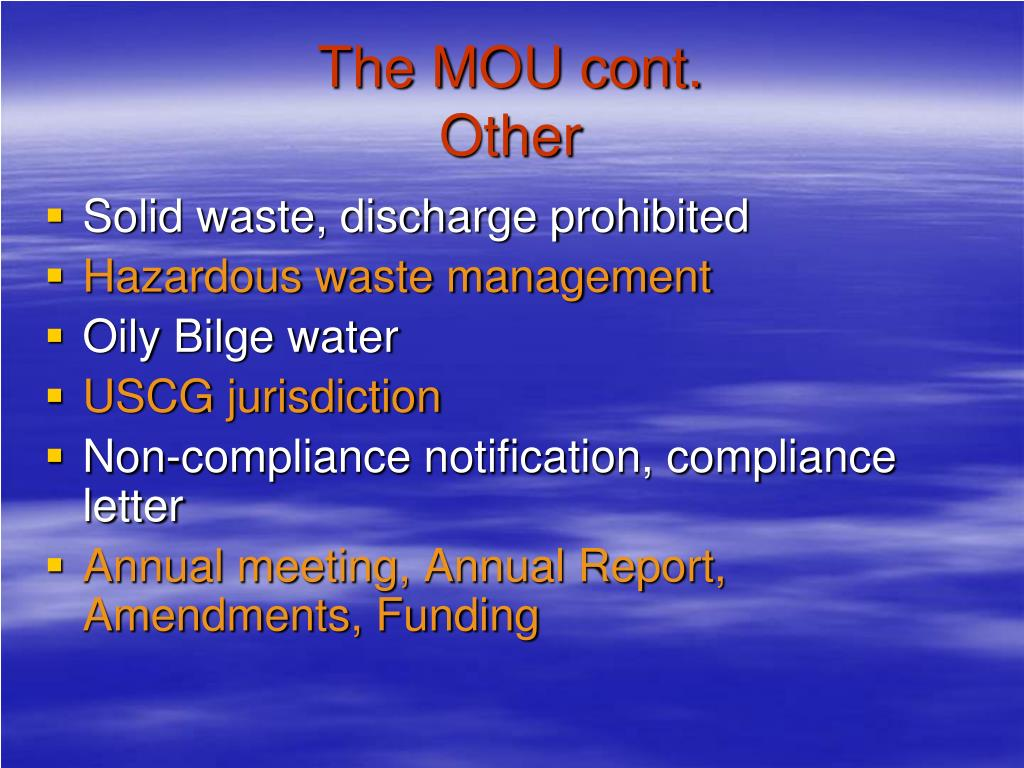 The MOU cont.