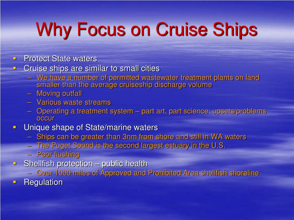 Why Focus on Cruise Ships