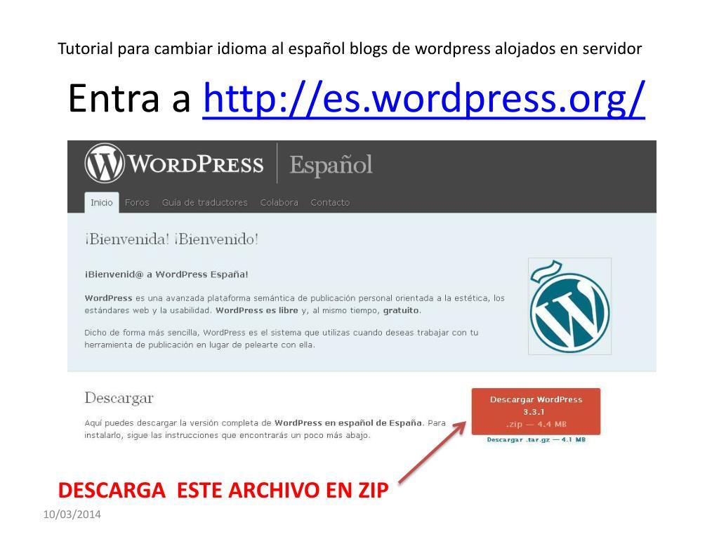 Tutorial para cambiar idioma al español blogs de wordpress alojados en servidor