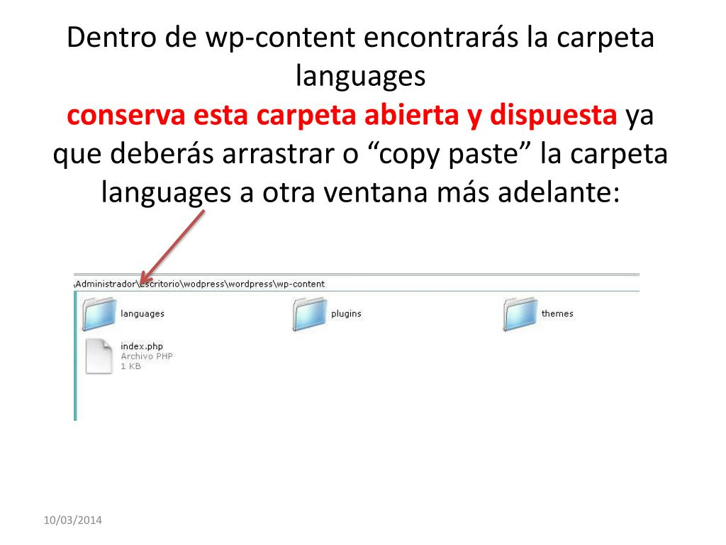 Dentro de wp-content encontrarás la carpeta languages