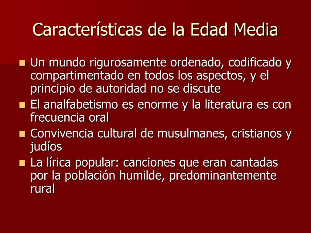 Características de la Edad Media