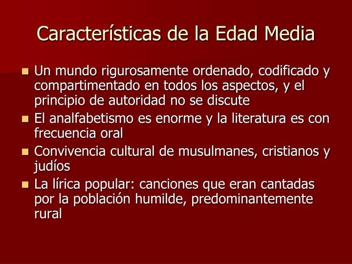 Caracter sticas de la edad media