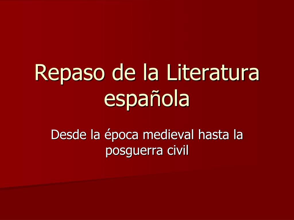 Repaso de la Literatura espa