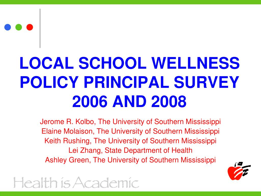 LOCAL SCHOOL WELLNESS POLICY PRINCIPAL SURVEY 2006 AND 2008