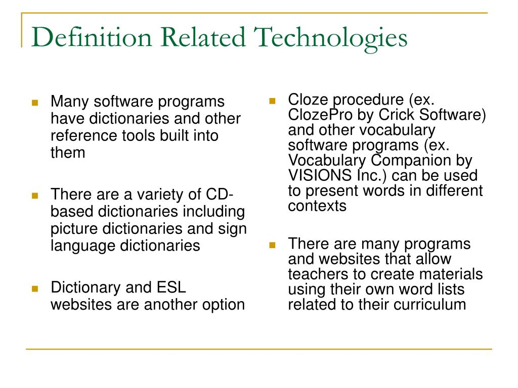 Many software programs have dictionaries and other reference tools built into them