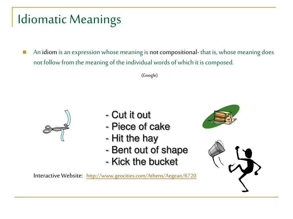 Idiomatic Meanings