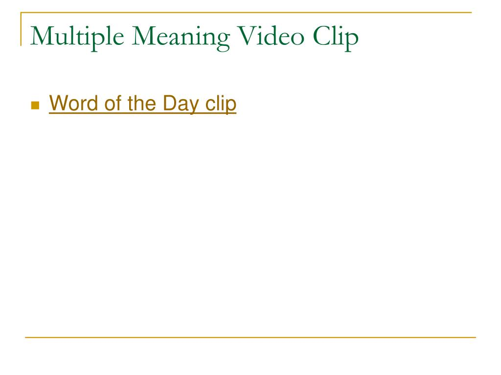 Multiple Meaning Video Clip