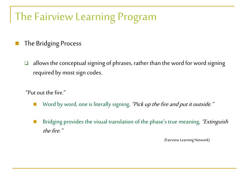 The Fairview Learning Program