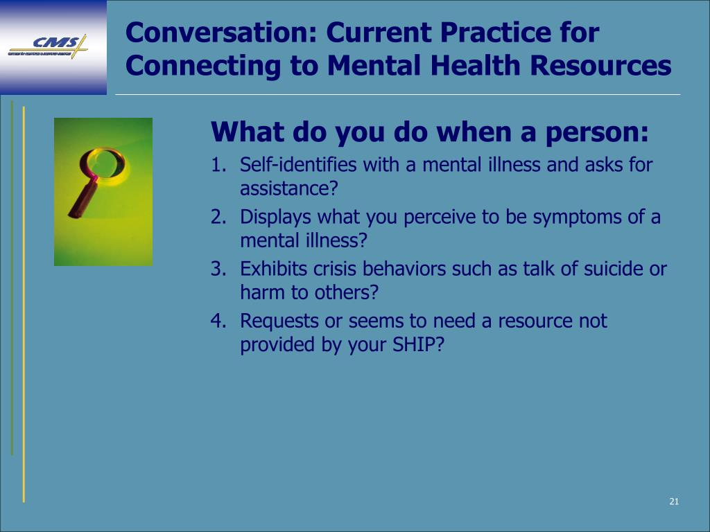 Conversation: Current Practice for Connecting to Mental Health Resources
