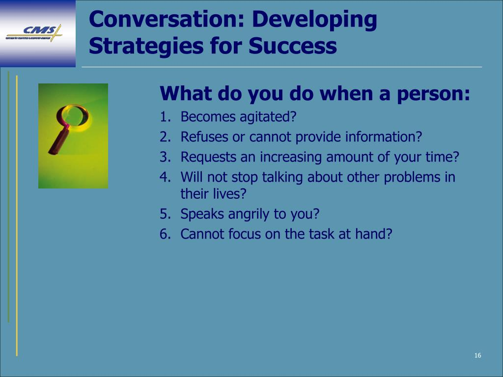 Conversation: Developing Strategies for Success