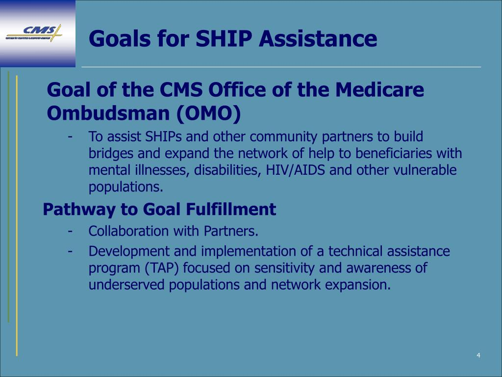 Goals for SHIP Assistance
