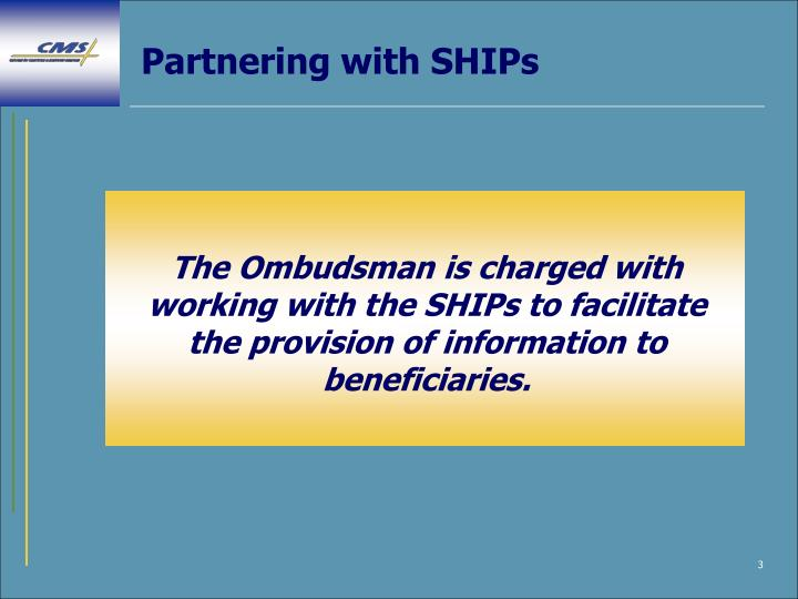 Partnering with ships