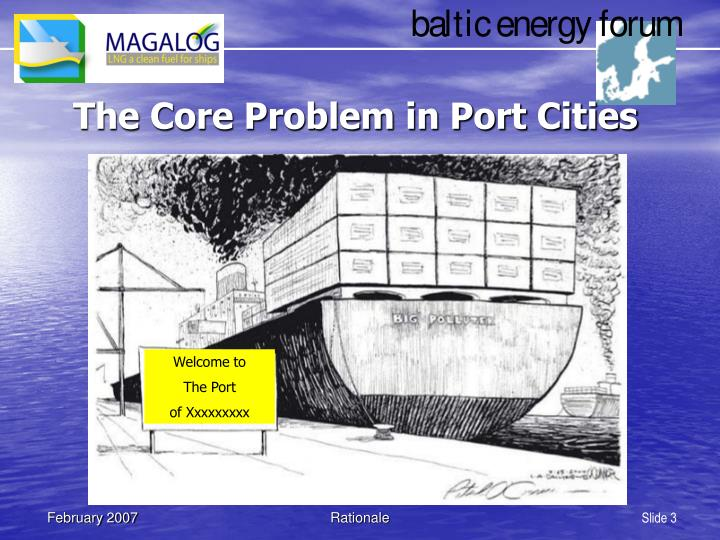 The core problem in port cities