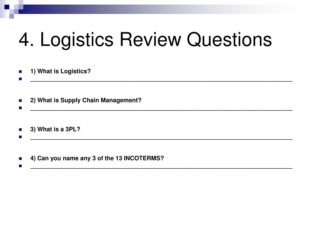 4. Logistics Review Questions