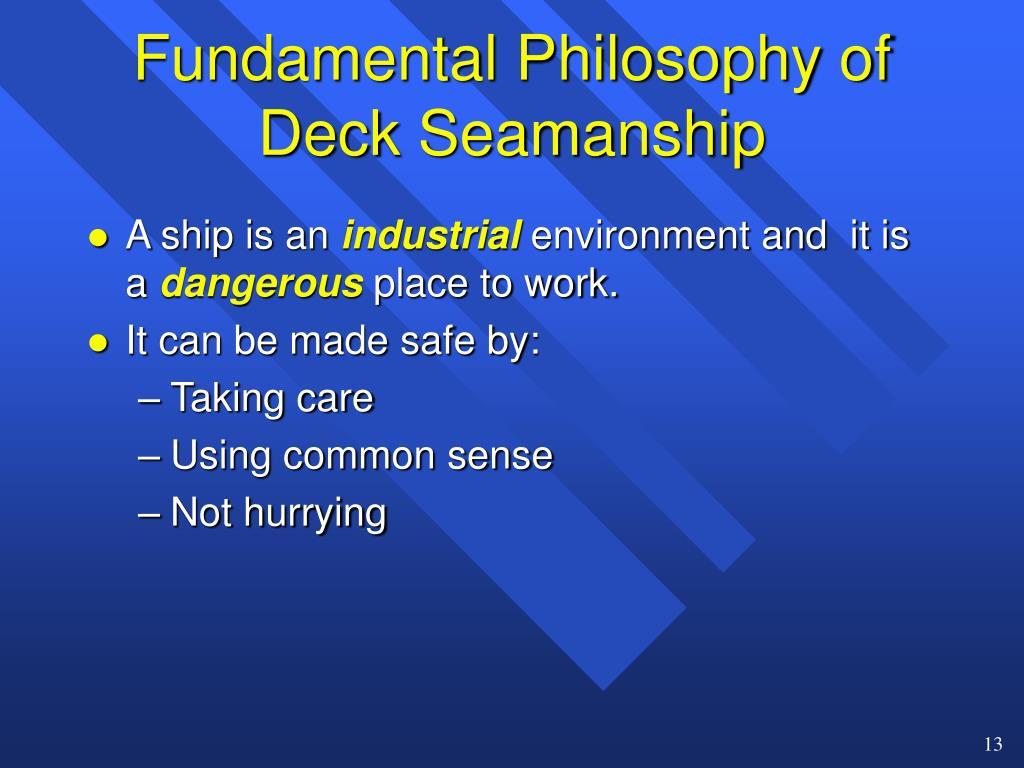 Fundamental Philosophy of Deck Seamanship