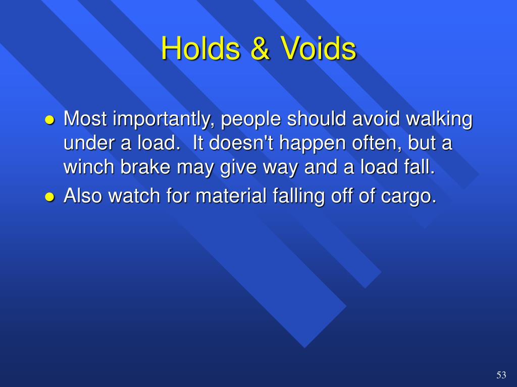 Holds & Voids
