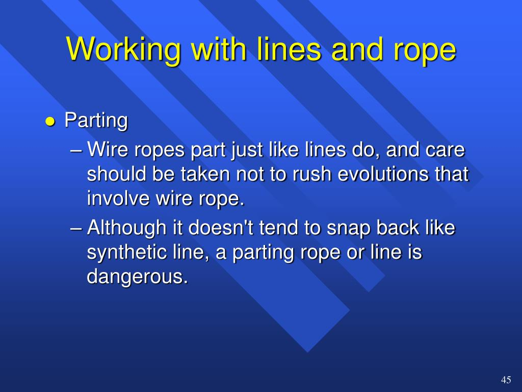 Working with lines and rope