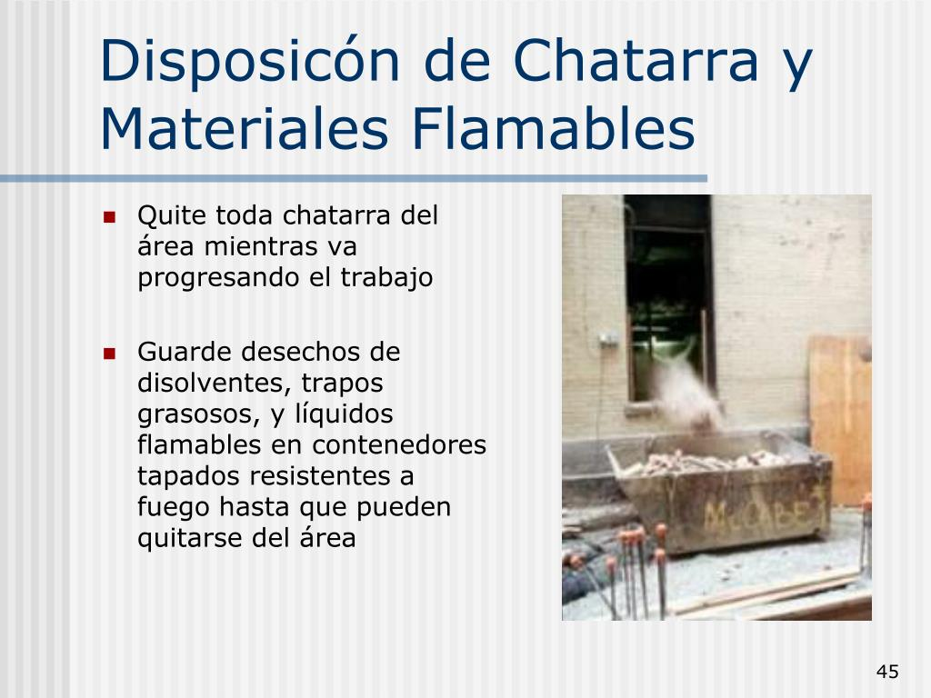 Disposicón de Chatarra y Materiales Flamables