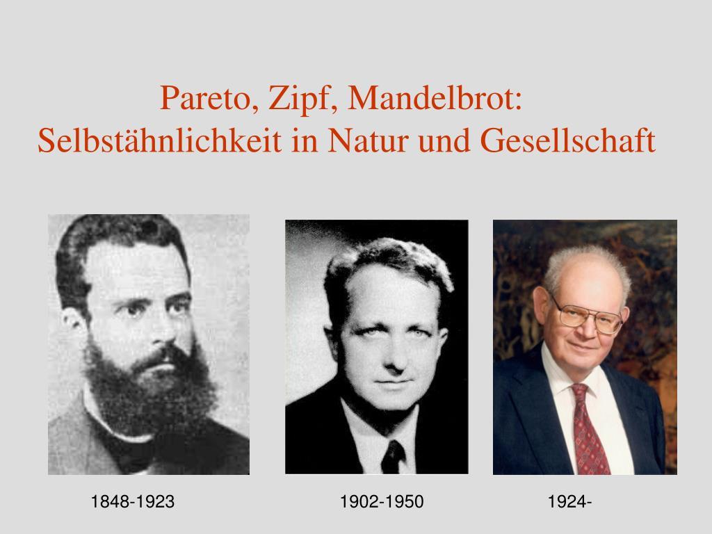 Pareto, Zipf, Mandelbrot: