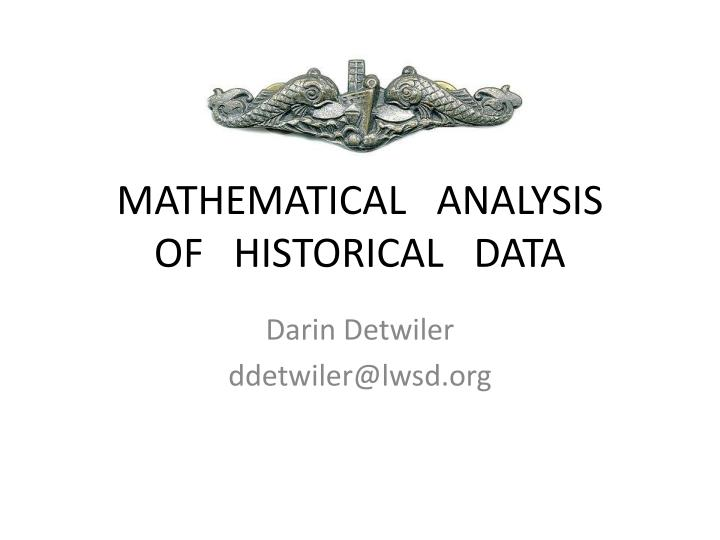 Mathematical analysis of historical data