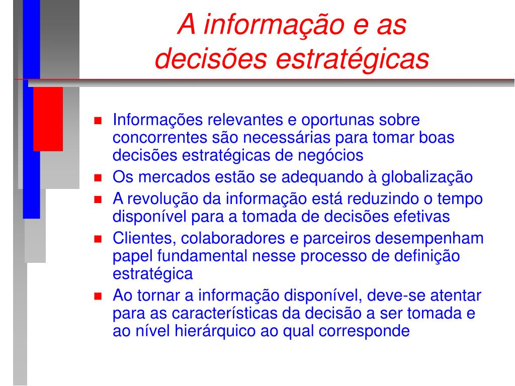 A informação e as decisões estratégicas