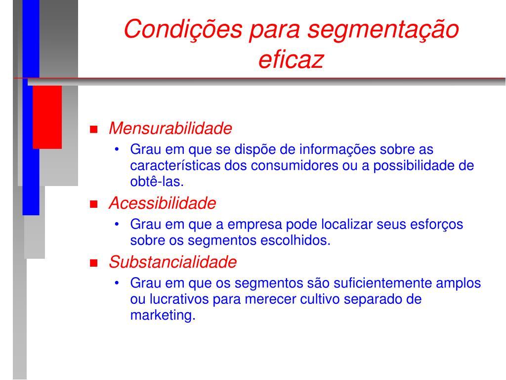 Condições para segmentação eficaz