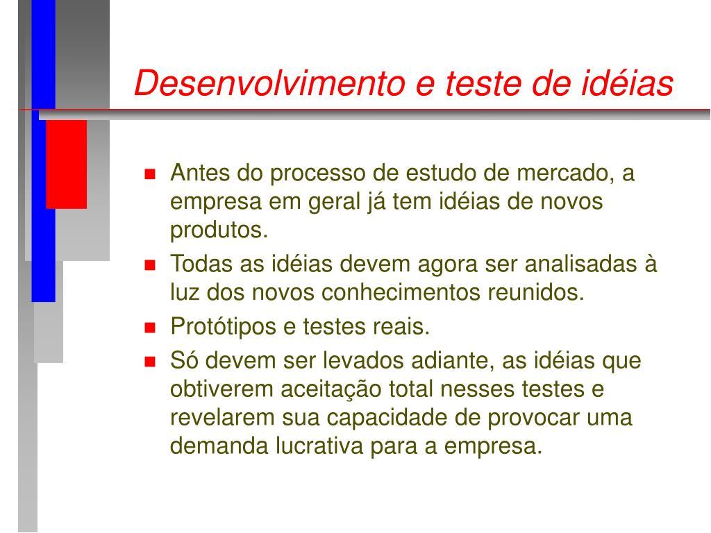 Desenvolvimento e teste de idéias