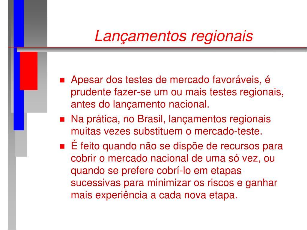 Lançamentos regionais