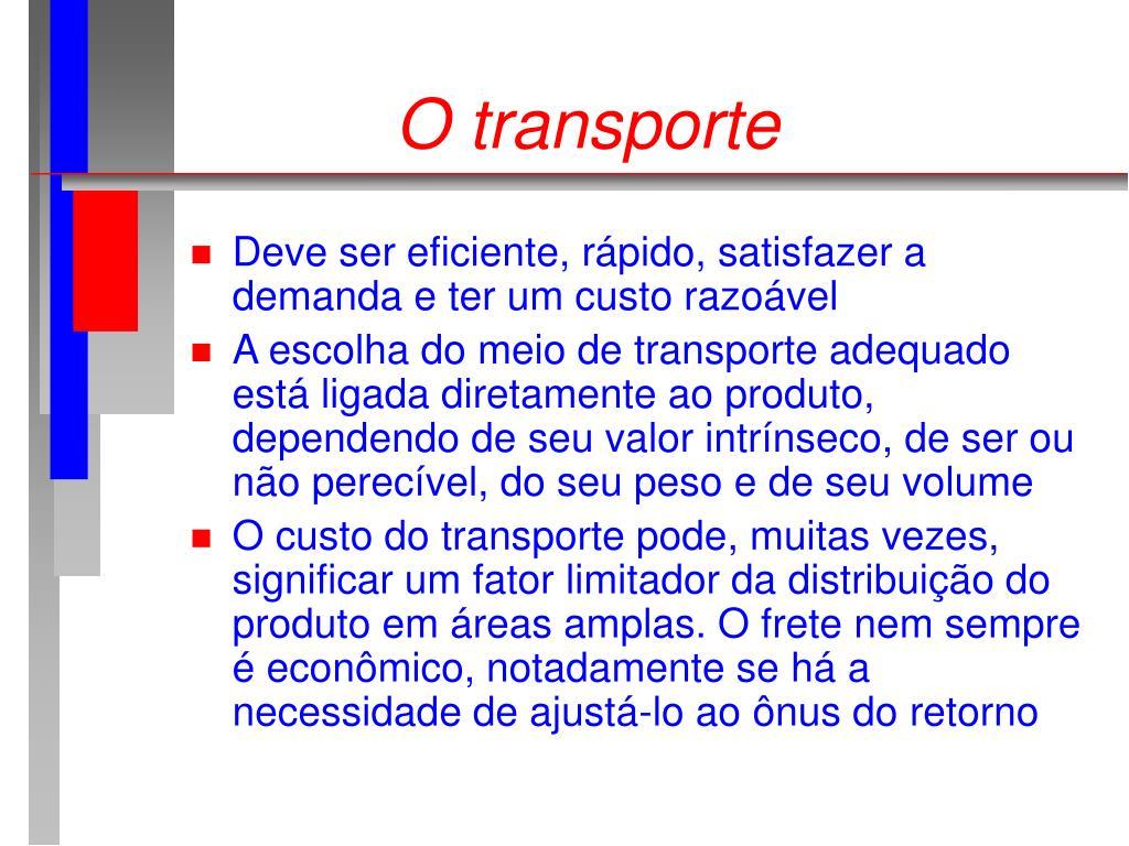 O transporte