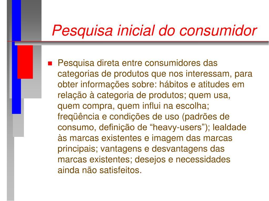 Pesquisa inicial do consumidor