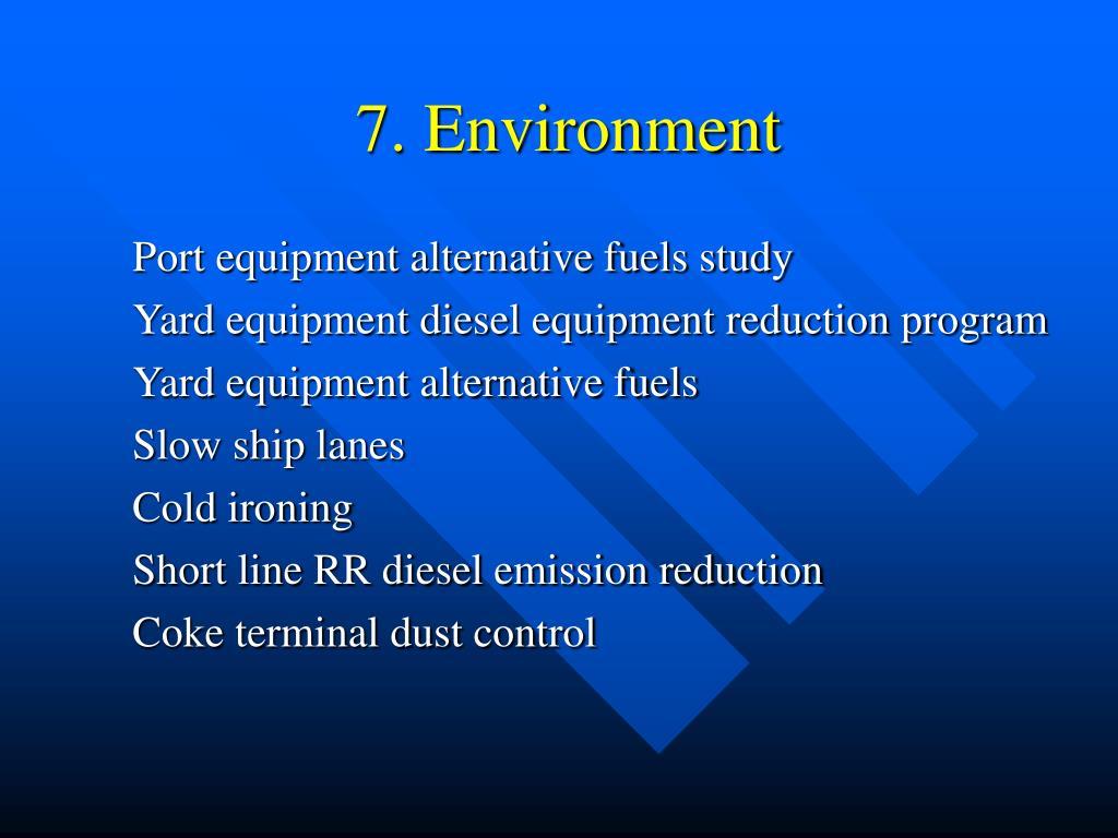 7. Environment