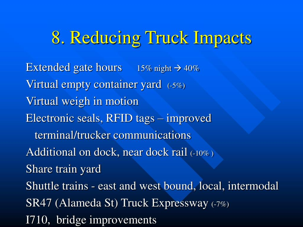 8. Reducing Truck Impacts
