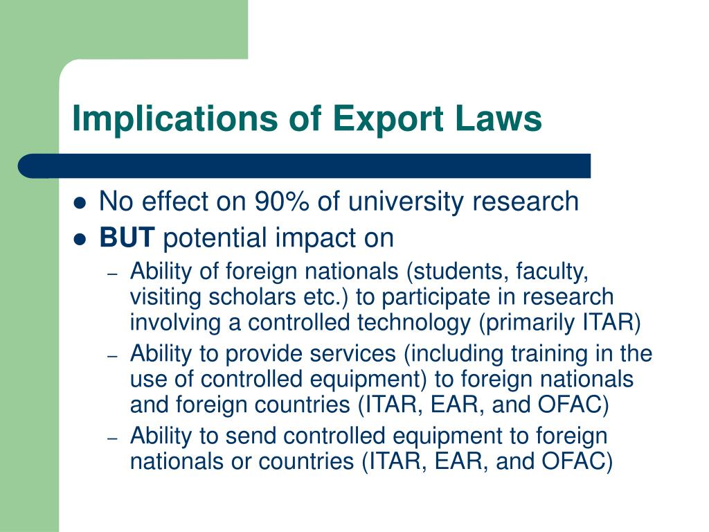 Implications of Export Laws