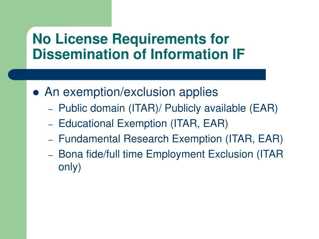 No License Requirements for Dissemination of Information IF