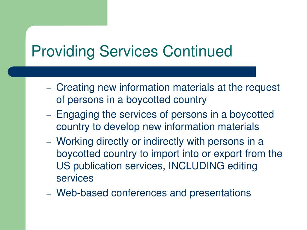 Providing Services Continued