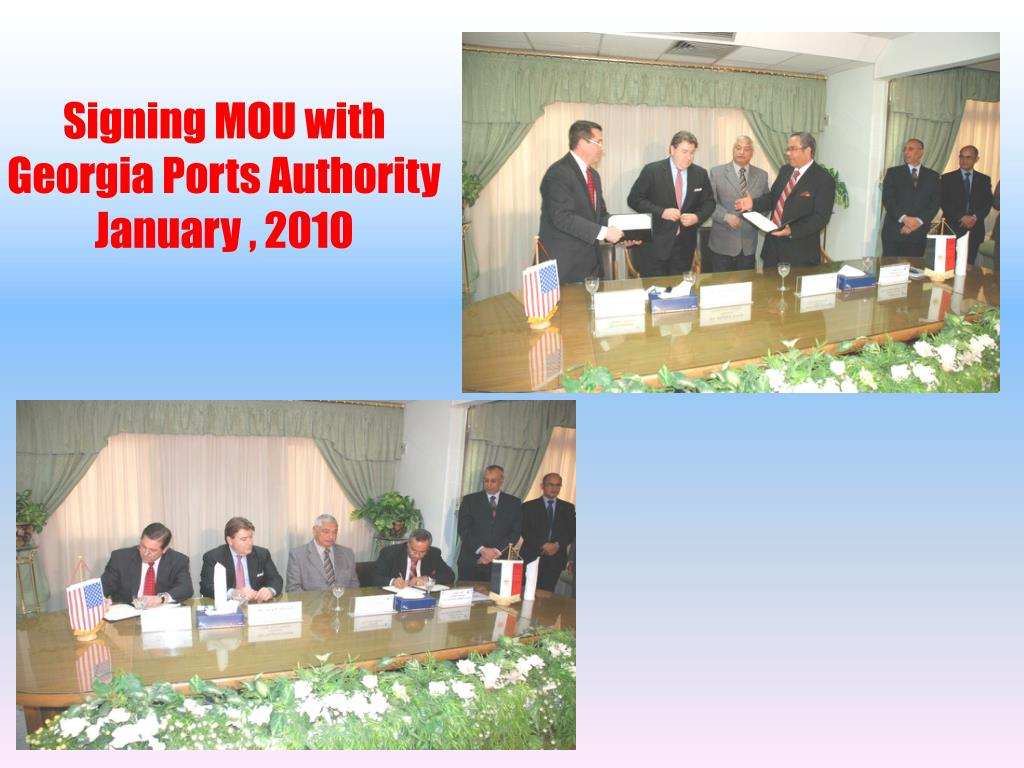 Signing MOU with Georgia Ports Authority January , 2010