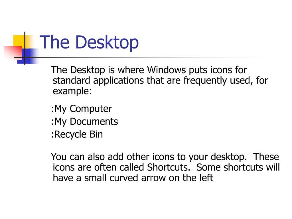 The Desktop