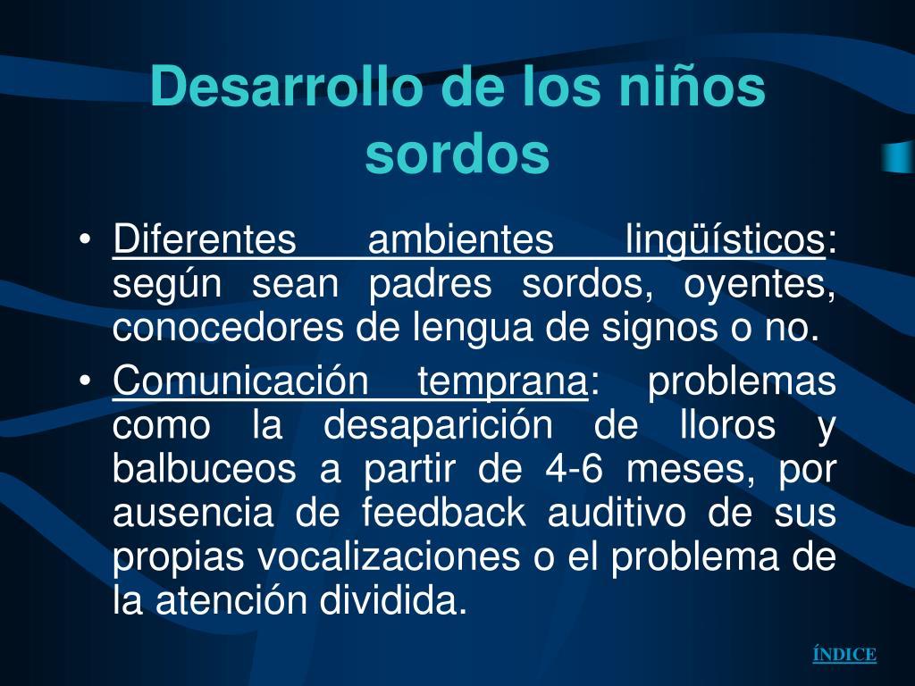 Desarrollo de los niños sordos